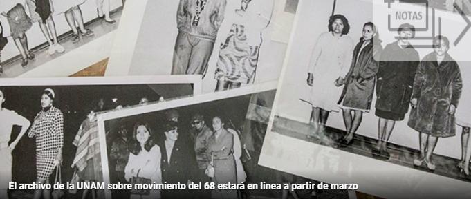 La UNAM pondrá en línea su archivo documental sobre el movimiento del 68